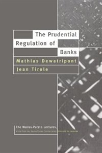 Book The Prudential Regulation of Banks by Mathias Dewatripont