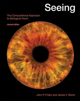 Book Seeing: The Computational Approach to Biological Vision by John P. Frisby