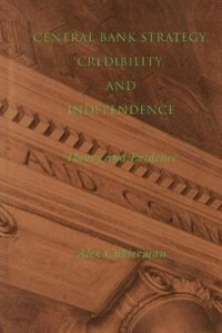 Book Central Bank Strategy, Credibility, and Independence: Theory and Evidence by Alex Cukierman