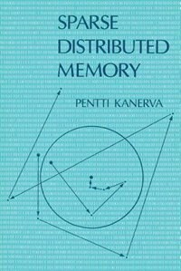 Book Sparse Distributed Memory by Pentti Kanerva