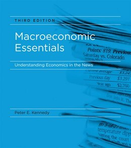 Book Macroeconomic Essentials: Understanding Economics in the News by Peter E. Kennedy