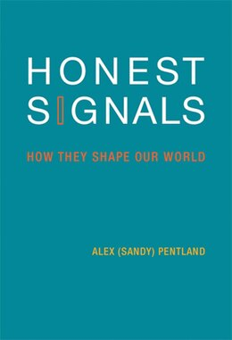 Book Honest Signals: How They Shape Our World by Alex Pentland