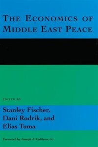 Book The Economics of Middle East Peace: Views from the Region by Stanley Fischer