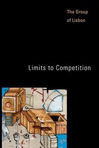 Book Limits to Competition by The Group Of Lisbon