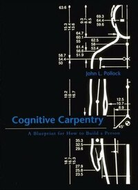 Cognitive Carpentry: A Blueprint for How to Build a Person
