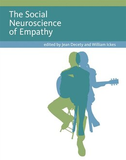 Book The Social Neuroscience of Empathy by Jean Decety
