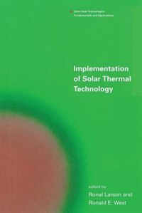 Book Implementation of Solar Thermal Technology by Ronal Larson
