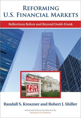 Book Reforming U.s. Financial Markets: Reflections Before And Beyond Dodd-frank by Randall S. Kroszner