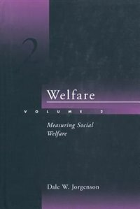 Welfare - Vol. 2: Measuring Social Welfare