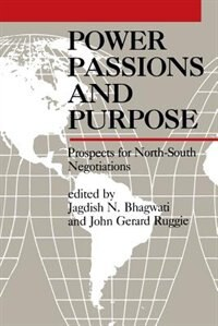 Book Power Passions: Prospects for North-South Negotiations by Jagdish N. Bhagwati
