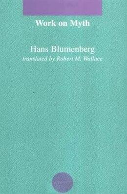 Book Work on Myth by Hans Blumenberg