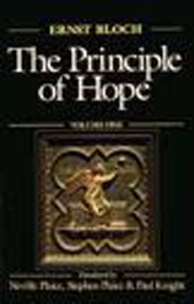 The Principle Of Hope, Volume 1: Volume 1 by ERNST BLOCH