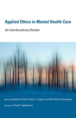 Book Applied Ethics In Mental Health Care: An Interdisciplinary Reader by Dominic A. Sisti