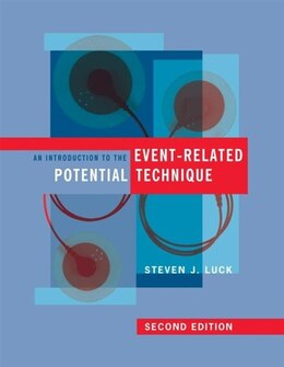 Book An Introduction To The Event-related Potential Technique by Steven J. Luck