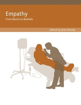 Book Empathy: From Bench To Bedside by Jean Decety