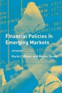 Book Financial Policies In Emerging Markets by Mario I. Blejer