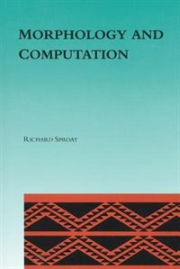 Book Morphology And Computation by Richard Sproat