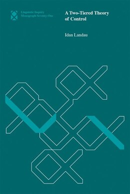 Book A Two-tiered Theory Of Control by Idan Landau