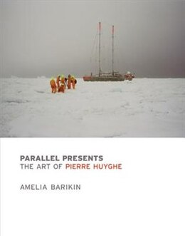 Book Parallel Presents: The Art Of Pierre Huyghe by Amelia Barikin