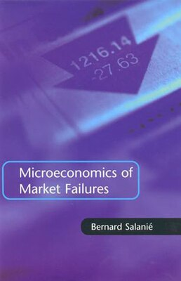 Book Microeconomics Of Market Failures by Bernard Salanié