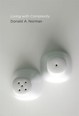Book Living With Complexity by Donald A. Norman