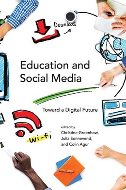 Book Education And Social Media: Toward A Digital Future by Christine Greenhow