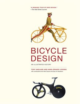 Book Bicycle Design: An Illustrated History by Tony Hadland