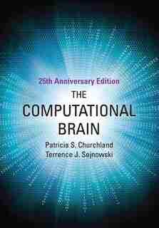 The Computational Brain by Patricia S. Churchland