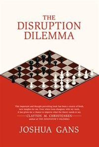 Book The Disruption Dilemma by Joshua Gans