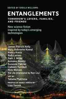 Entanglements: Tomorrow's Lovers, Families, And Friends by Sheila Williams