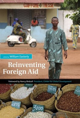 Book Reinventing Foreign Aid by William R. Easterly