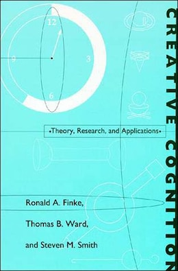 Book Creative Cognition: Theory, Research, and Applications by Ronald A. Finke
