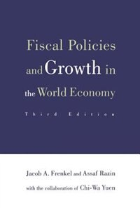 Book Fiscal Policies and Growth in the World Economy by Jacob A. Frenkel