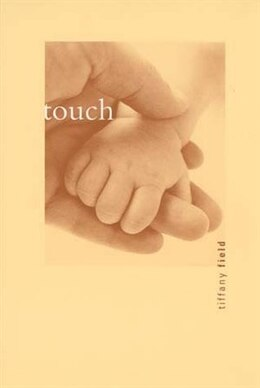 Book Touch by Tiffany Field