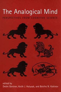 Book The Analogical Mind: Perspectives from Cognitive Science by Dedre Gentner