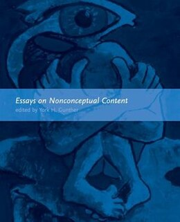 Book Essays on Nonconceptual Content by York Gunther