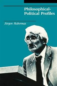 Book Philosophical-Political Profiles by Jürgen Habermas