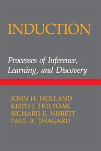 Book Induction: Processes Of Inference by John H. Holland