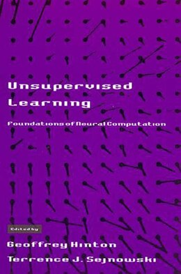 Book Unsupervised Learning: Foundations of Neural Computation by Geoffrey Hinton