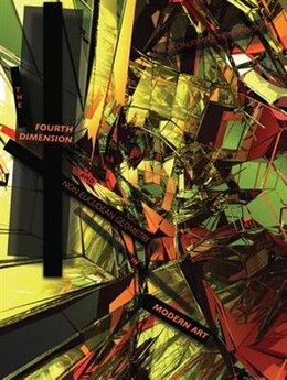 Book The Fourth Dimension And Non-euclidean Geometry In Modern Art by Linda Dalrymple Henderson