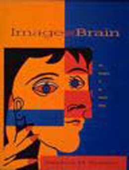 Book Image and Brain: The Resolution of the Imagery Debate by Stephen M. Kosslyn