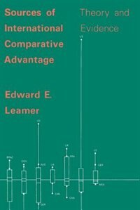Book Sources of International Comparative Advantage: Theory and Evidence by Edward E. Leamer