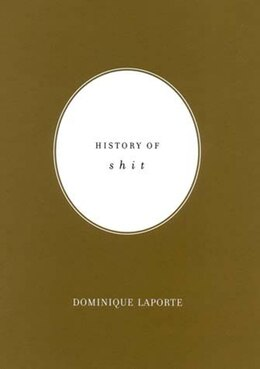 Book History of Shit by Dominique Laporte