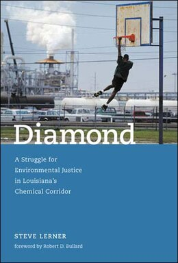 Book Diamond: A Struggle for Environmental Justice in Louisiana's Chemical Corridor by Steve Lerner