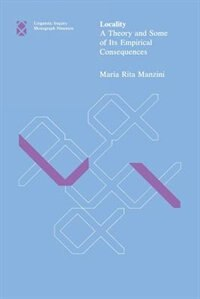 Book Locality: A Theory and Some of Its Empirical Consequences by M. Rita Manzini