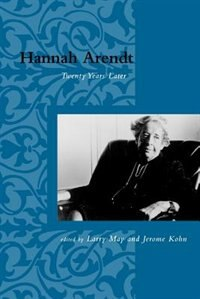 Book Hannah Arendt: Twenty Years Later by Larry May