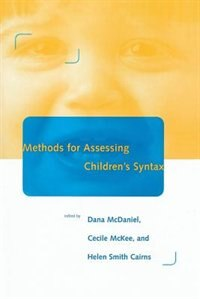 Book Methods for Assessing Children's Syntax by Dana McDaniel
