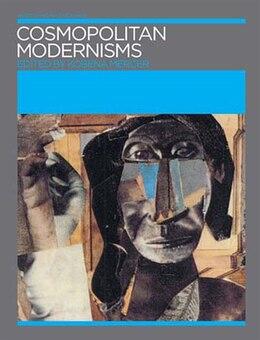 Book Cosmopolitan Modernisms by Kobena Mercer