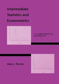 Book Intermediate Statistics and Econometrics: A Comparative Approach by Dale J. Poirier