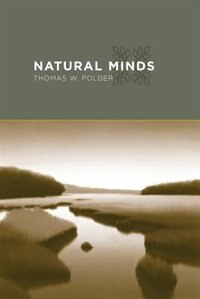 Book Natural Minds by Thomas W. Polger